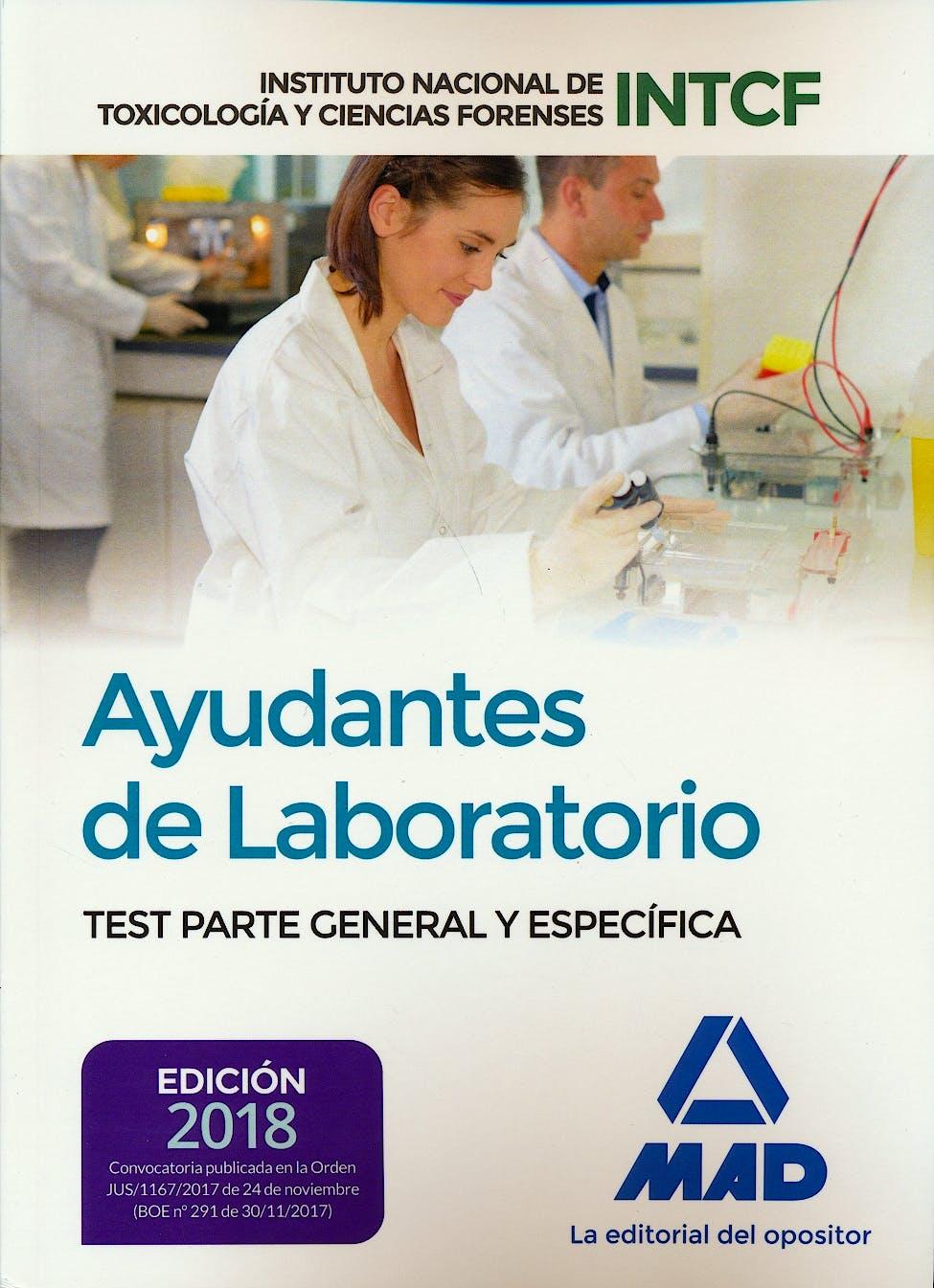 Portada del libro 9788414214350 Ayudantes de Laboratorio Instituto Nacional de Toxicología y Ciencias Forenses. Test Parte General y Específica
