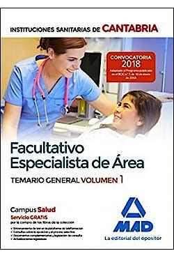 Portada del libro 9788414215104 Facultativo Especialista de Área Instituciones Sanitarias de Cantabria. Temario General, Vol. 1