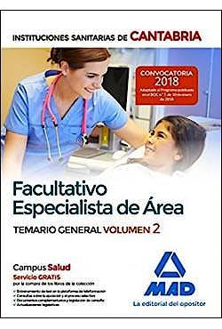 Portada del libro 9788414215111 Facultativo Especialista de Área Instituciones Sanitarias de Cantabria. Temario General, Vol. 2