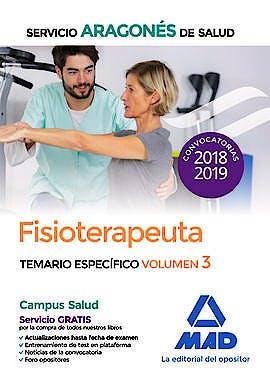 Portada del libro 9788414217993 Fisioterapeuta Servicio Aragonés de Salud. Temario Específico, Vol. 3