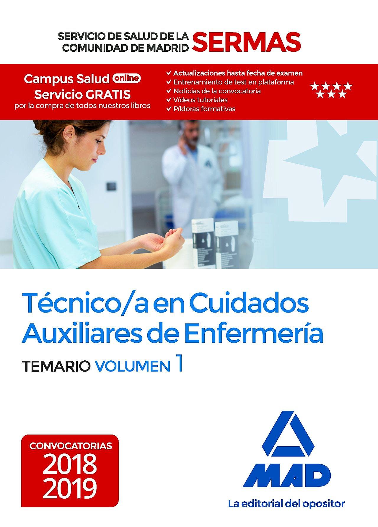 Portada del libro 9788414218211 Técnico en Cuidados Auxiliares de Enfermería Servicio de Salud de la Comunidad de Madrid (SERMAS). Temario, Vol. 1