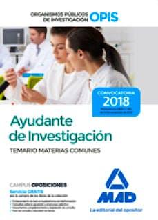 Portada del libro 9788414223505 Ayudante de Investigación de los Organismos Públicos de Investigación: Temario de Materias Comunes