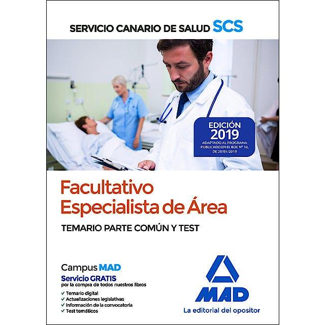 Portada del libro 9788414225509 Facultativo Especialista de Área Servicio Canario de Salud (SCS). Temario Parte Común y Test