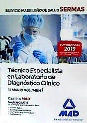 Portada del libro 9788414226193 Técnico Especialista en Laboratorio de Diagnóstico Clínico Servicio Madrileño de Salud (SERMAS). Temario, Vol. 3