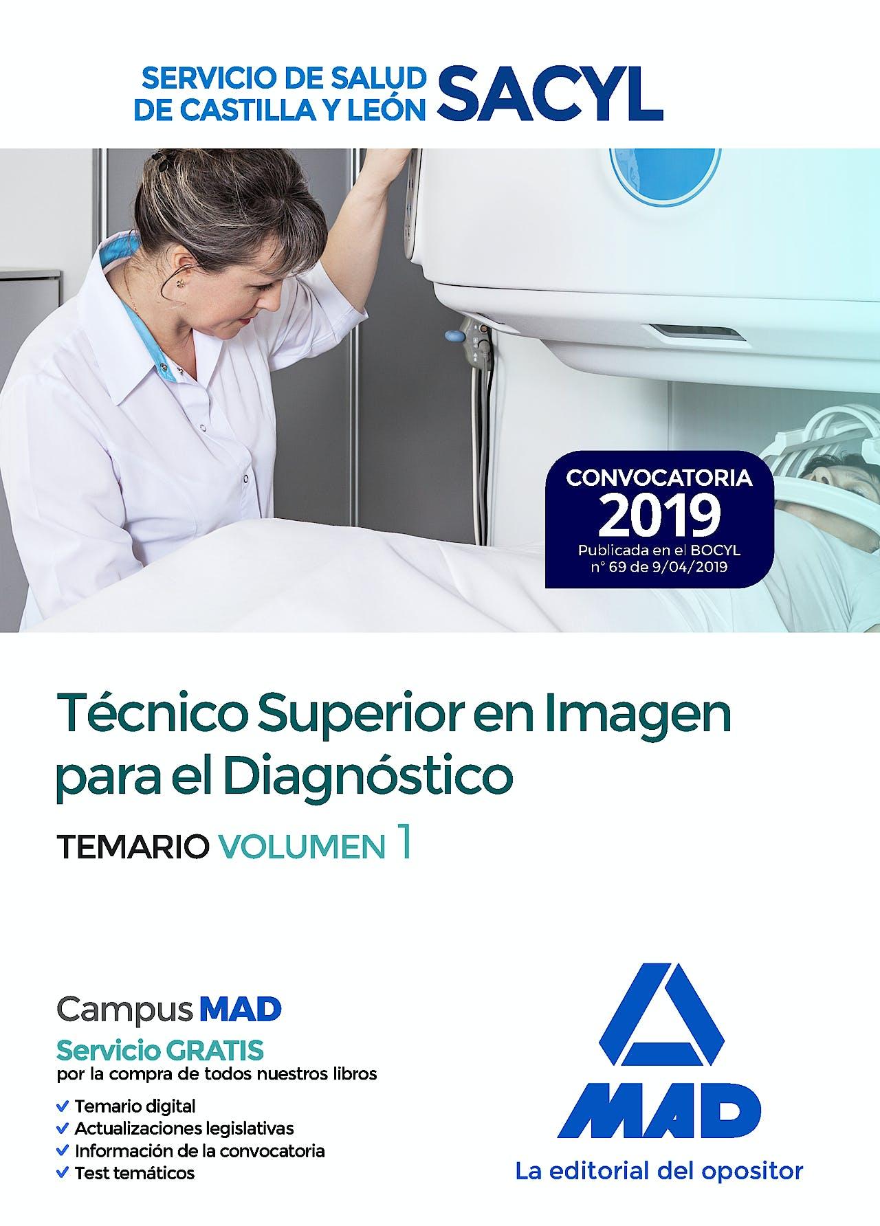 Portada del libro 9788414227435 Técnico Superior en Imagen para el Diagnóstico Servicio de Salud de Castilla y León (SACYL). Temario, Vol. 1