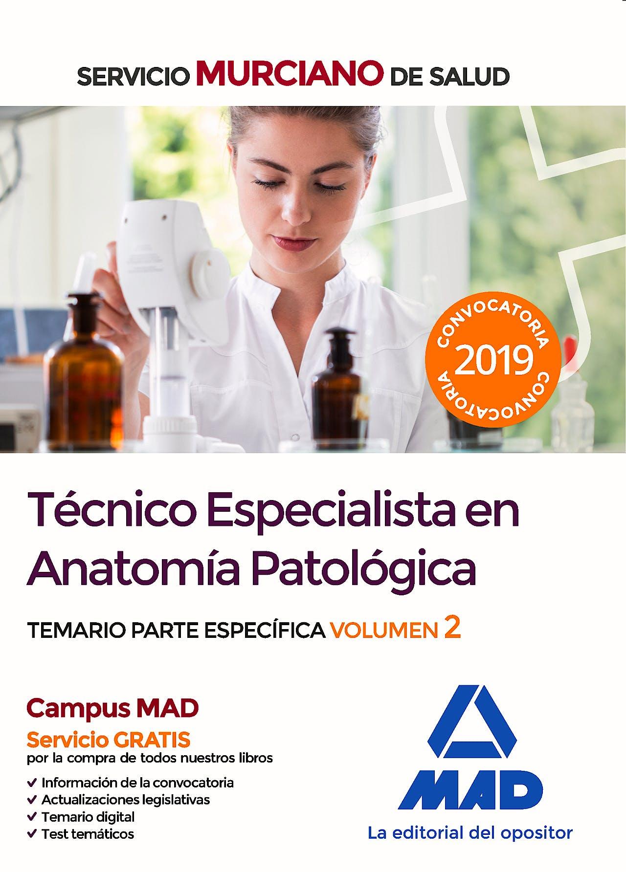 Portada del libro 9788414228494 Técnico Especialista en Anatomía Patológica Servicio Murciano de Salud. Temario Parte Específica, Vol. 2