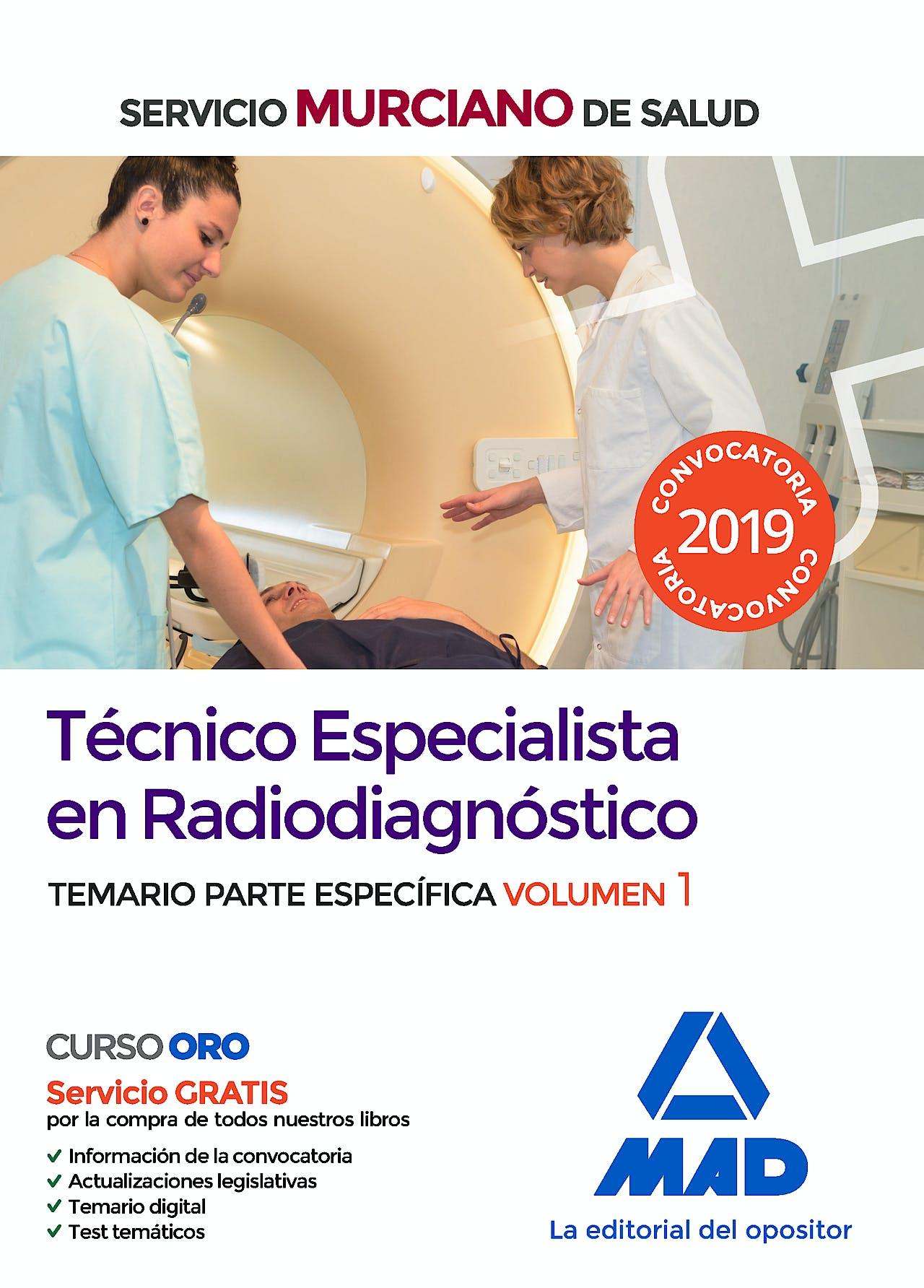 Portada del libro 9788414228630 Técnico Especialista en Radiodiagnóstico Servicio Murciano de Salud. Temario Parte Específica, Vol. 1