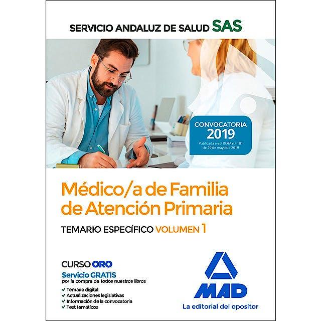 Portada del libro 9788414229682 Médico de Familia de Atención Primaria Servicio Andaluz de Salud (SAS). Temario Específico, Vol. 1