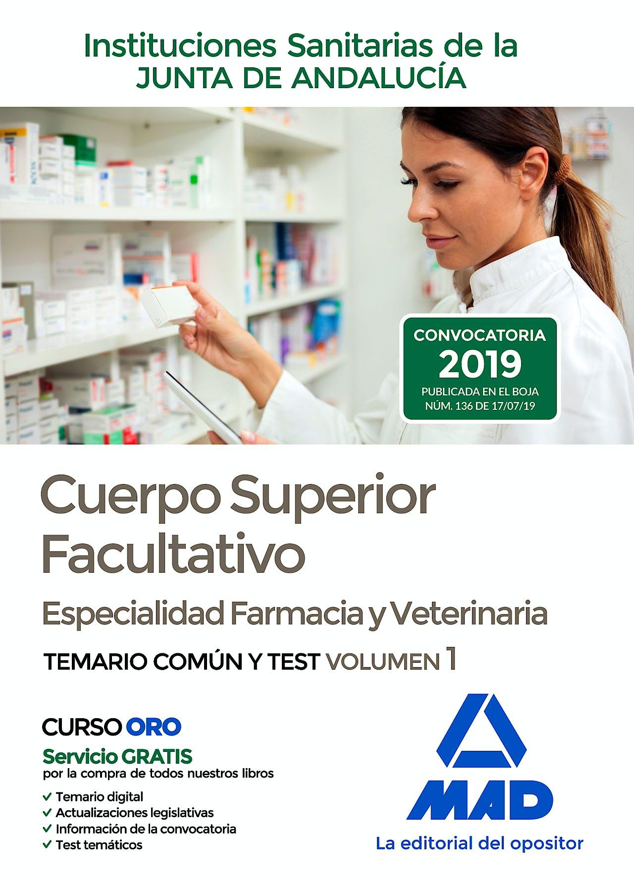 Portada del libro 9788414230787 Cuerpo Superior Facultativo Instituciones Sanitarias de la Junta de Andalucía, Especialidad Farmacia y Veterinaria. Temario Común y Test, Vol. 1