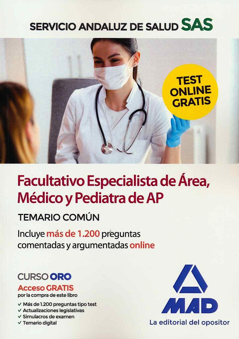 Portada del libro 9788414234983 Facultativo Especialista de Área, Médico y Pediatra de Atención Primaria Servicio Andaluz de Salud (SAS).Temario Común