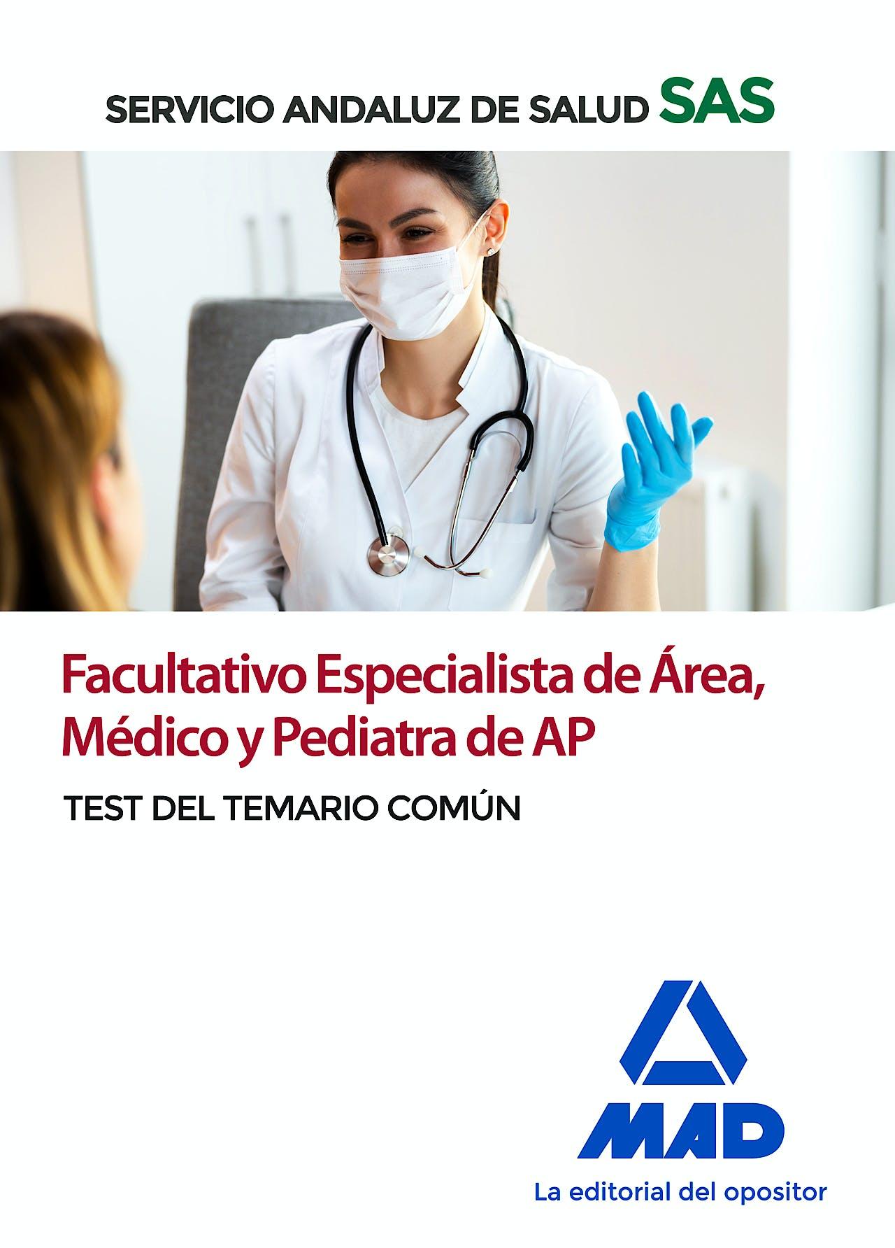 Portada del libro 9788414234990 Facultativo Especialista de Área, Médico y Pediatra de Atención Primaria Servicio Andaluz de Salud (SAS). Test del Temario Común