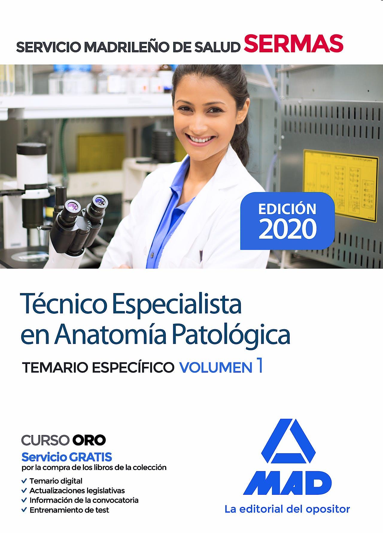 Portada del libro 9788414237045 Técnico Especialista en Anatomía Patológica Servicio Madrileño de Salud (SERMAS). Temario Específico, Vol. 1