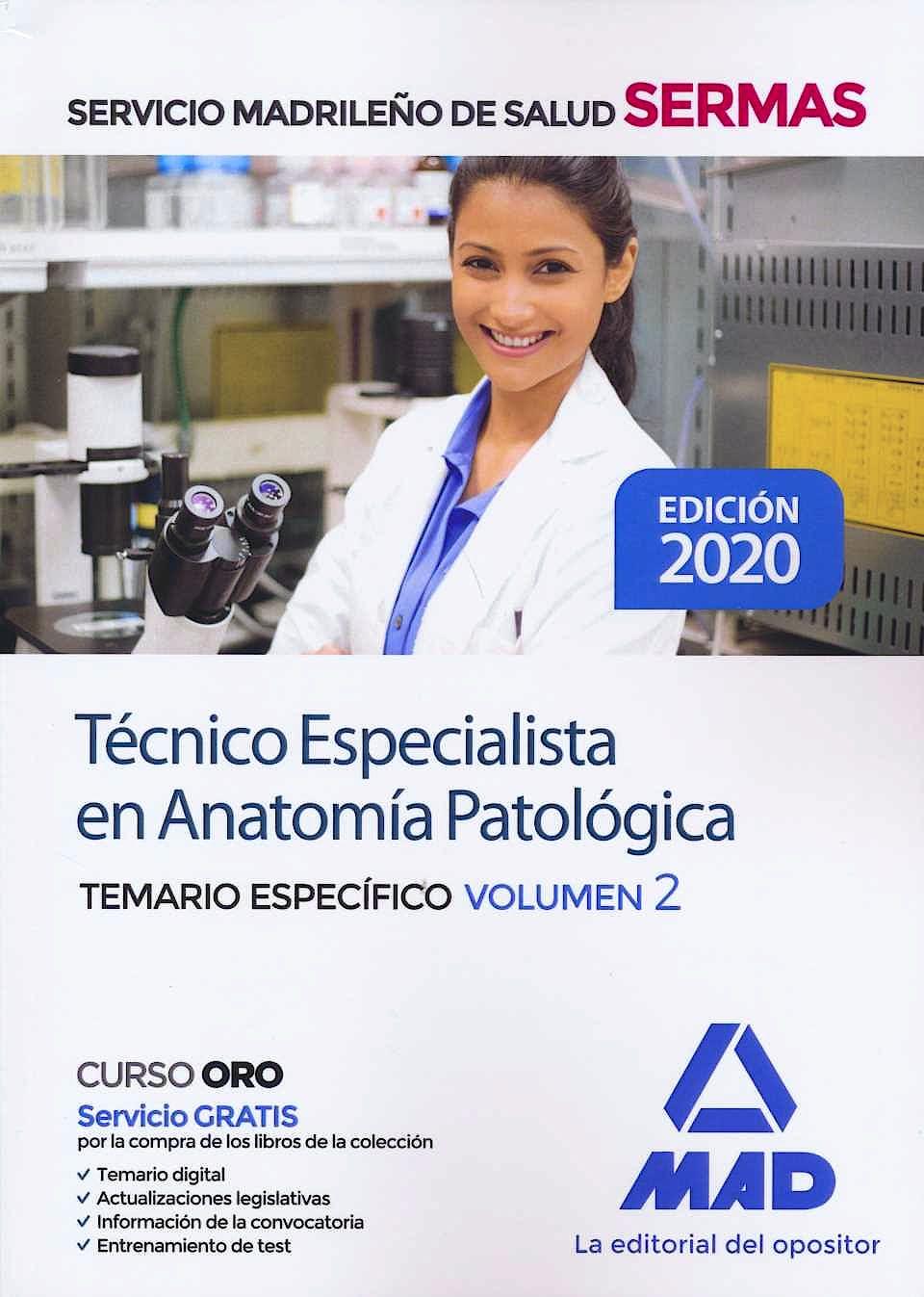 Portada del libro 9788414237069 Técnico Especialista en Anatomía Patológica Servicio Madrileño de Salud (SERMAS). Temario Específico, Vol. 2