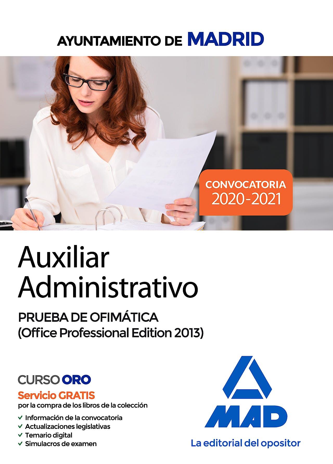 Portada del libro 9788414237229 Auxiliar Administrativo Ayuntamiento de Madrid. Prueba de Ofimática (Office Professional Edition 2013)