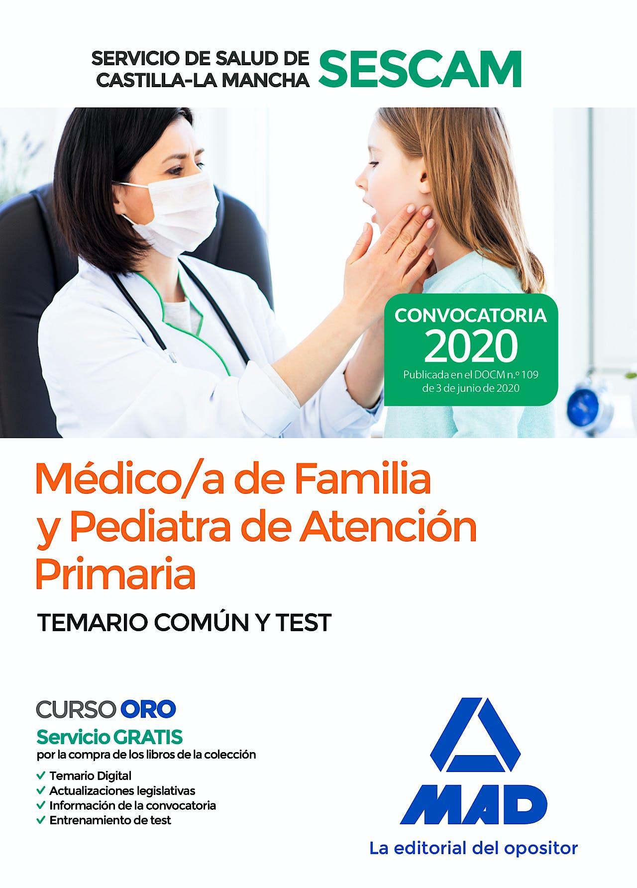 Portada del libro 9788414237540 Médico/a de Familia y Pediatra de Atención Primaria Servicio de Salud de Castilla-La Mancha (SESCAM). Temario Común y Test