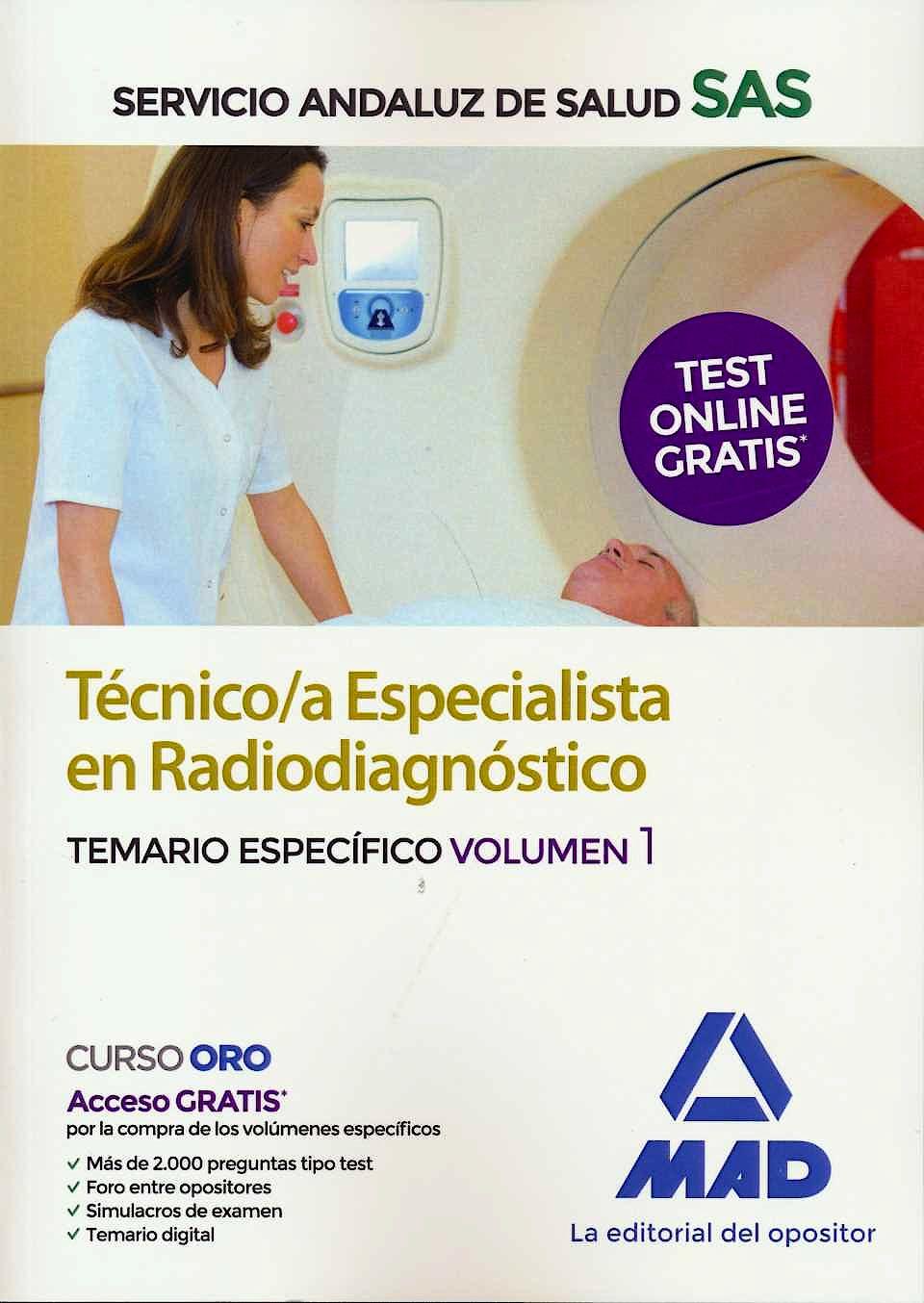 Portada del libro 9788414237564 Técnico/a Especialista en Radiodiagnóstico del Servicio Andaluz de Salud. Temario Específico, Vol. 1