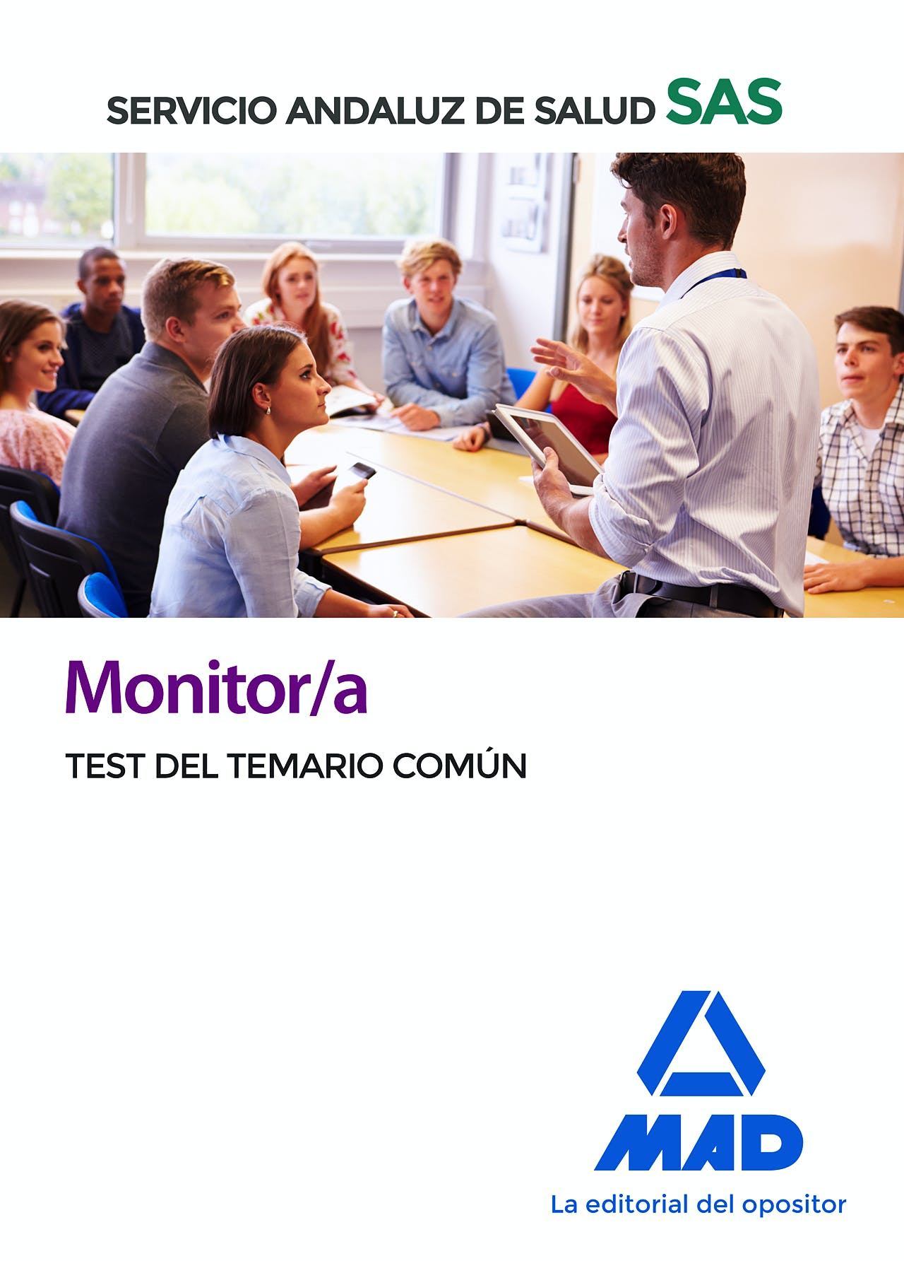 Portada del libro 9788414238431 Monitor/a Servicio Andaluz de Salud (SAS). Test del Temario Común