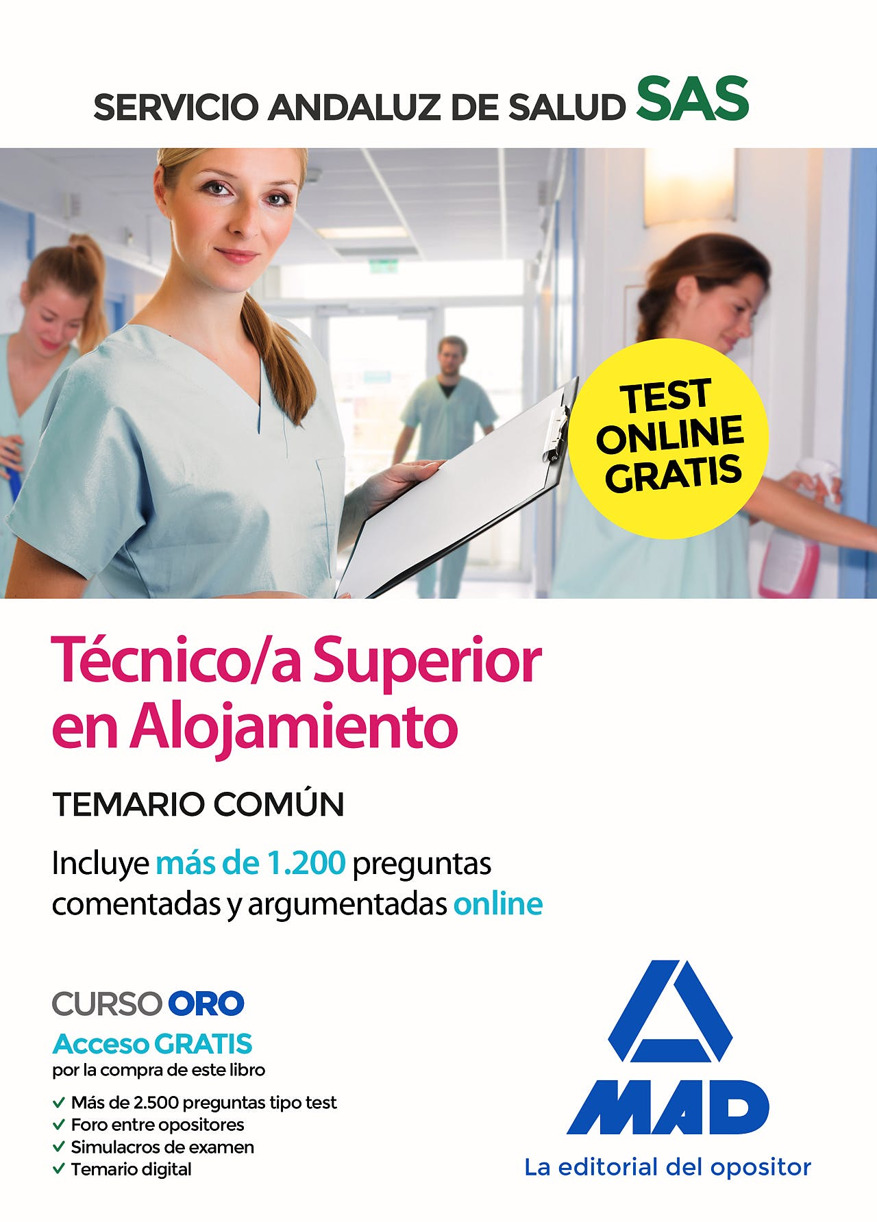 Portada del libro 9788414238455 Técnico/a Superior en Alojamiento Servicio Andaluz de Salud (SAS). Temario Común