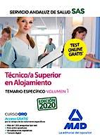 Portada del libro 9788414238462 Técnico/a Superior en Alojamiento Servicio Andaluz de Salud (SAS). Temario Específico, Vol. 1