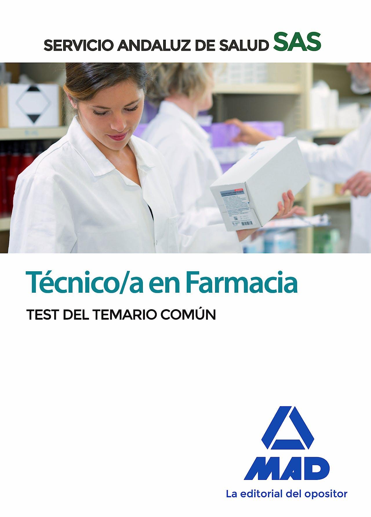 Portada del libro 9788414238530 Técnico/a en Farmacia Servicio Andaluz de Salud (SAS). Test del Temario Común