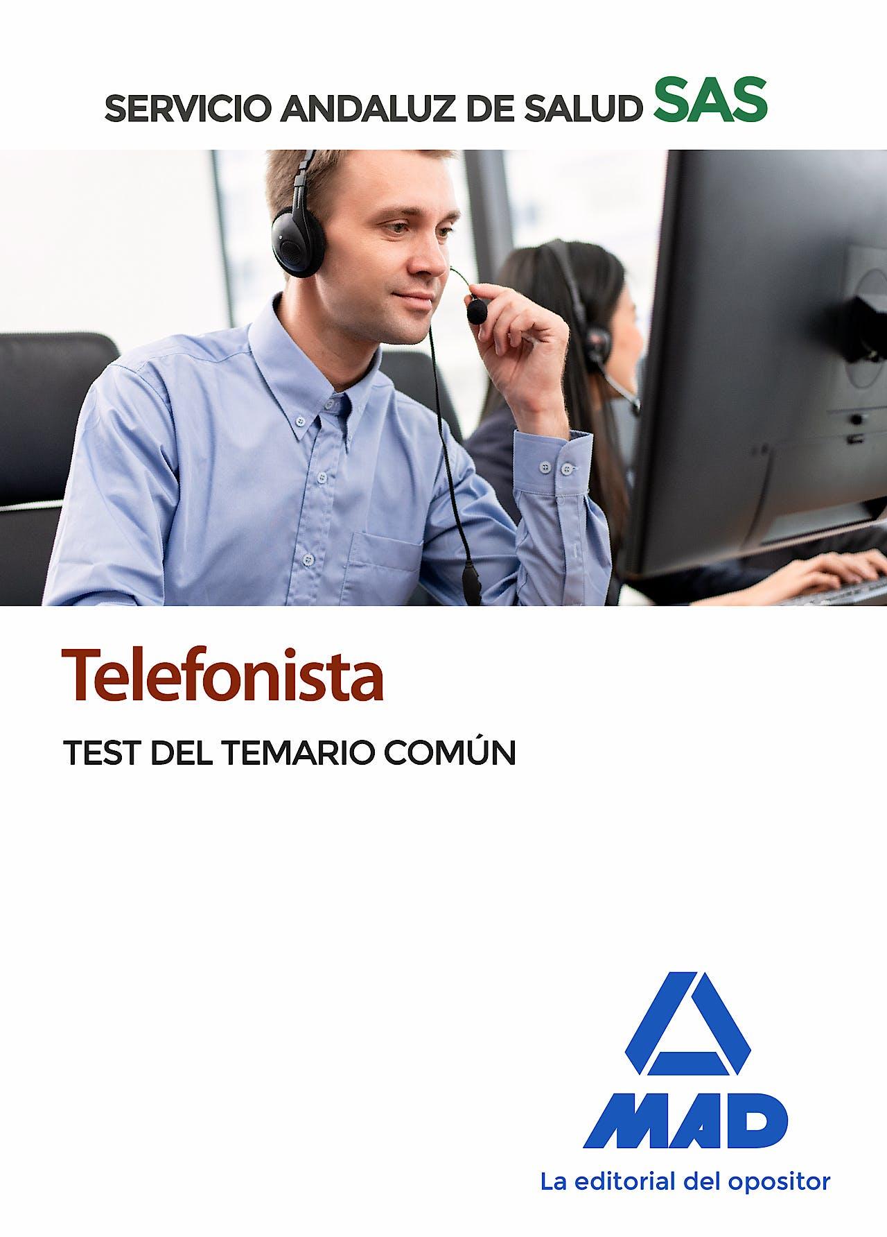 Portada del libro 9788414238592 Telefonista Servicio Andaluz de Salud (SAS). Test del Temario Común