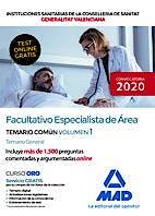 Portada del libro 9788414240861 Facultativo Especialista de Área Instituciones Sanitarias de la Conselleria de Sanitat Generalitat Valenciana. Temario Parte Común, Vol. 1