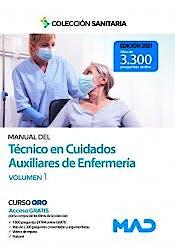 Portada del libro 9788414242742 Manual del Técnico en Cuidados Auxiliares de Enfermería, Vol. 1
