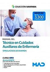 Portada del libro 9788414242773 Manual del Técnico en Cuidados Auxiliares de Enfermería. Simulacros de Examen