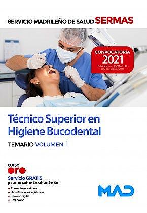 Portada del libro 9788414247457 Técnico/a Superior en Higiene Bucodental Servicio Madrileño de Salud (SERMAS). Temario, Vol. 1