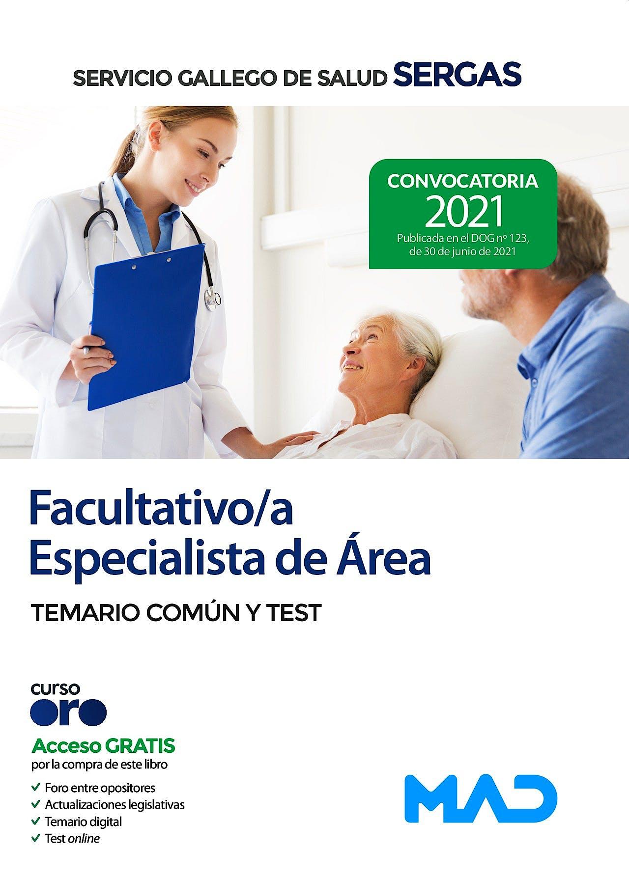 Portada del libro 9788414247495 Facultativo/a Especialista de Área Servicio Gallego de Salud (SERGAS). Temario Común y Test