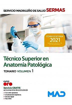 Portada del libro 9788414247679 Técnico Superior en Anatomía Patológica Servicio Madrileño de Salud (SERMAS). Temario, Vol. 1