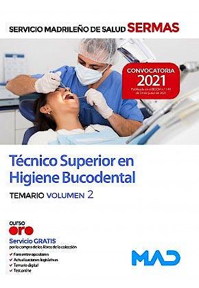 Portada del libro 9788414247907 Técnico/a Superior en Higiene Bucodental Servicio Madrileño de Salud (SERMAS). Temario, Vol. 2