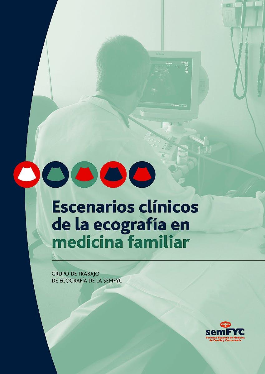 Portada del libro 9788415037583 Escenarios Clínicos de la Ecografía en Medicina Familiar