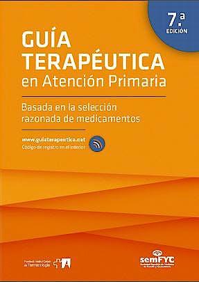 Portada del libro 9788415037910 Guía Terapéutica en Atención Primaria Basada en la Selección Razonada de Medicamentos + Acceso Online