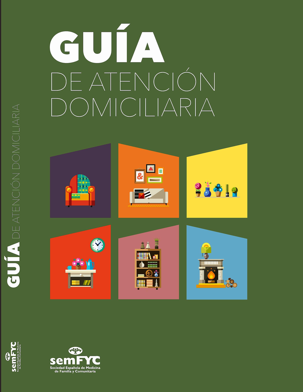 Portada del libro 9788415037927 Guía de Atención Domiciliaria