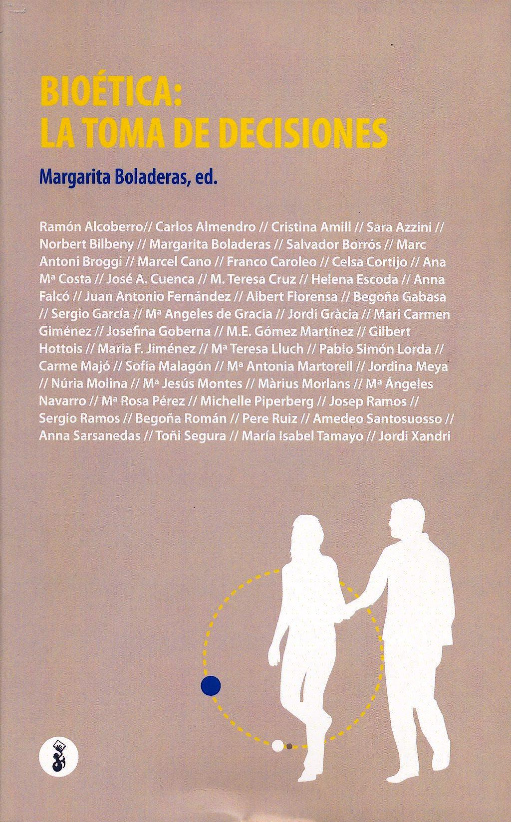 Portada del libro 9788415047544 Bioetica: La Toma de Decisiones