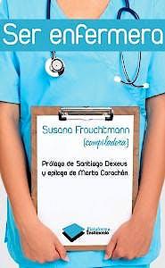 Portada del libro 9788415115533 Ser Enfermera