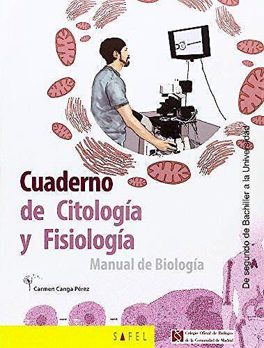 Portada del libro 9788415138983 Cuaderno de Citología y Fisiología. Manual de Biología de Segundo de Bachiller a la Universidad