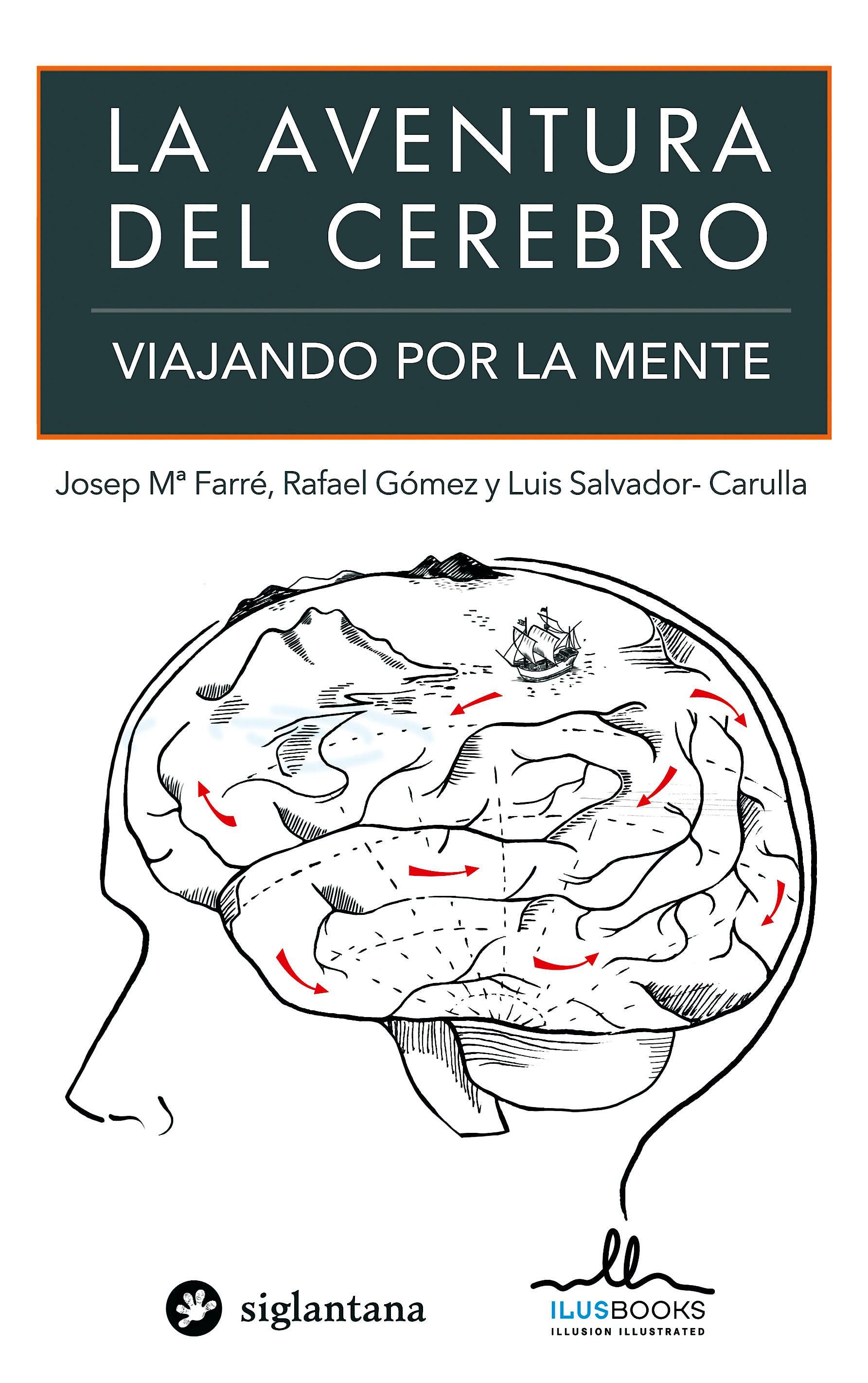 Portada del libro 9788415227915 La Aventura del Cerebro. Viajando por la Mente