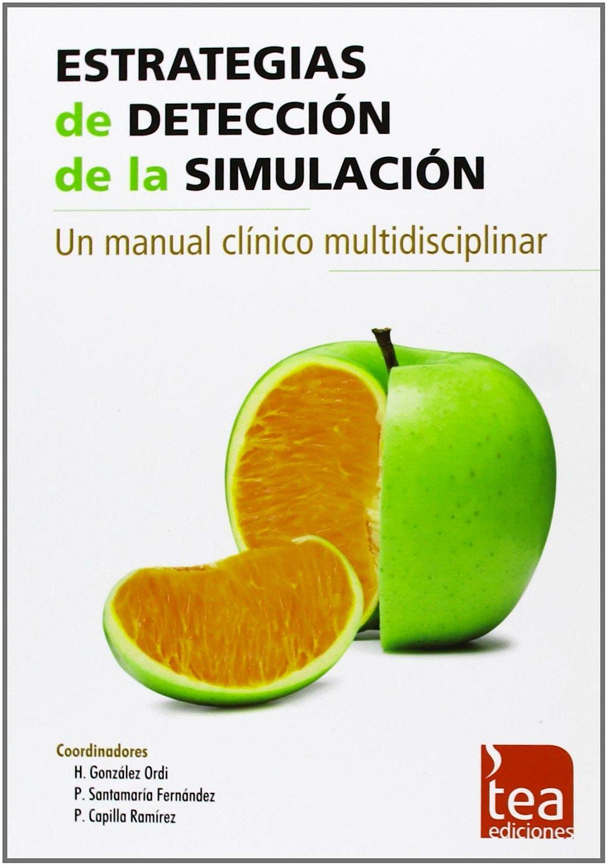 Portada del libro 9788415262497 Estrategias de Detección de la Simulación. Un Manual Clínico Multidisciplinar