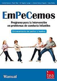 Portada del libro 9788415262909 Empecemos, Programa para la Intervención en Problemas de Conducta Infantiles: Entrenamiento de Padres y Madres