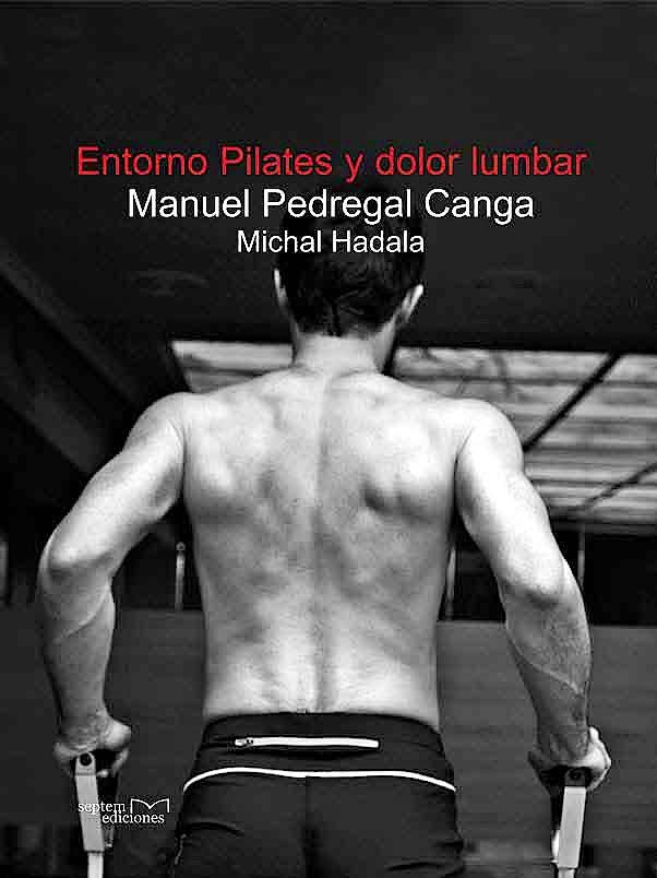 Portada del libro 9788415279983 Entorno Pilates y Dolor Lumbar