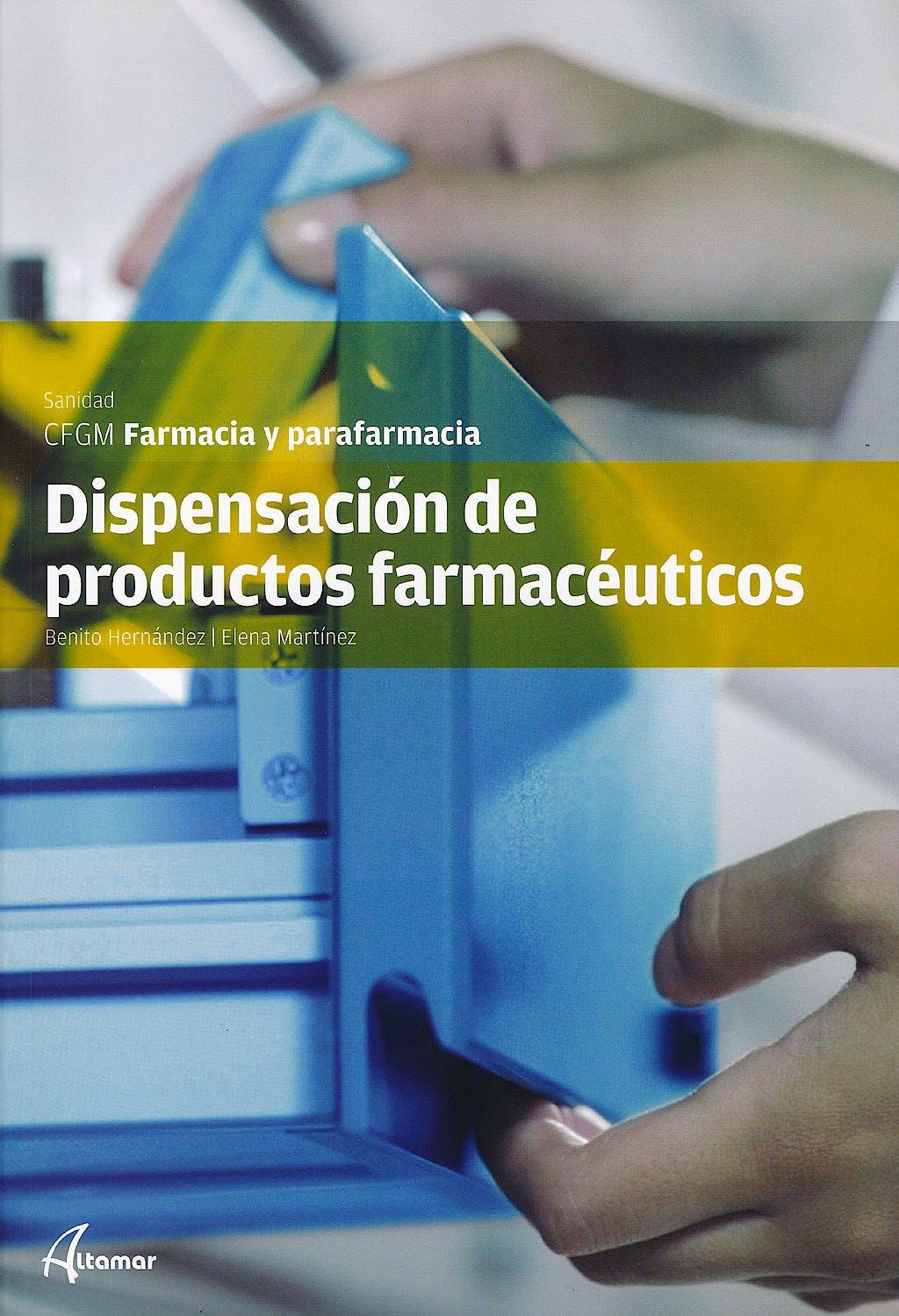 Portada del libro 9788415309437 Dispensación de Productos Farmacéuticos (CFGM Farmacia y Parafarmacia)