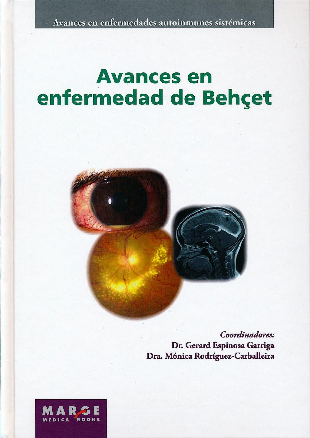Portada del libro 9788415340195 Avances en Enfermedad de Behçet (Avances en Enfermedades Autoinmunes Sistemicas, Vol. 4)