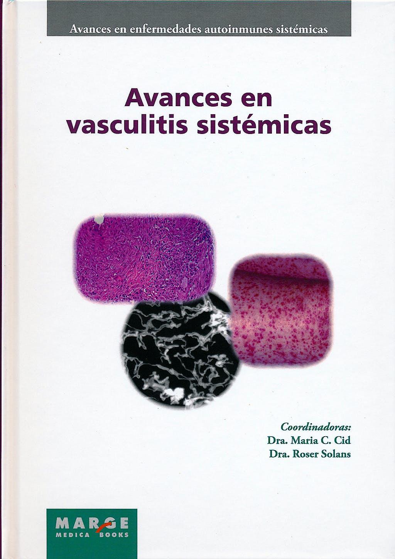 Portada del libro 9788415340218 Avances en Vasculitis Sistemicas (Avances en Enfermedades Autoinmunes Sistemicas, Vol. 5)