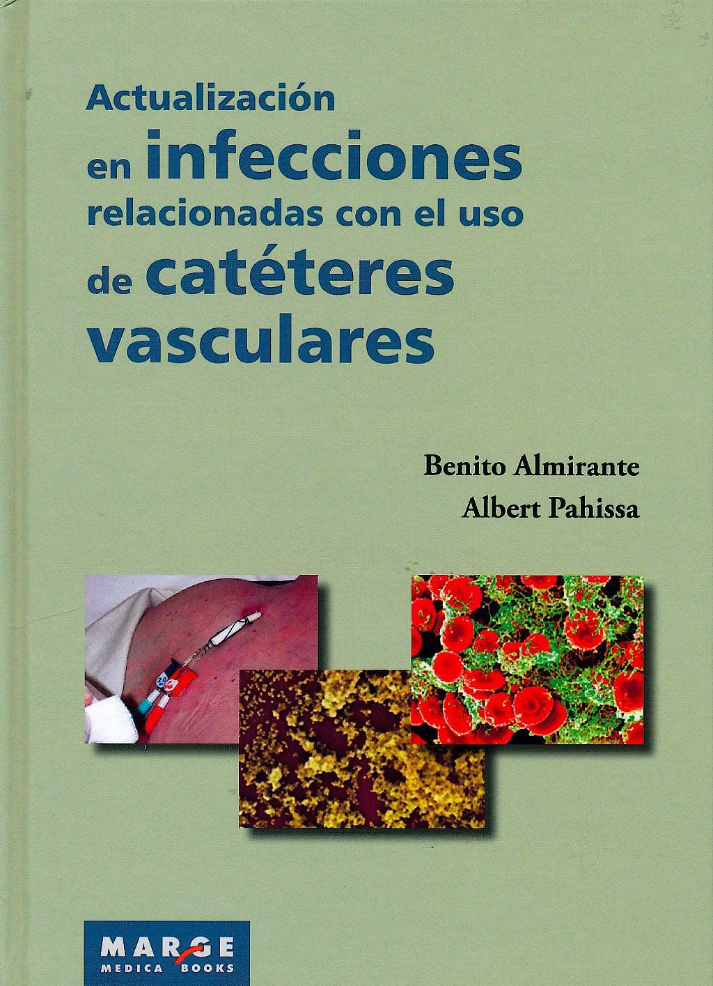 Portada del libro 9788415340713 Actualizacion en Infecciones Relacionadas con el Uso de Cateteres Vasculares