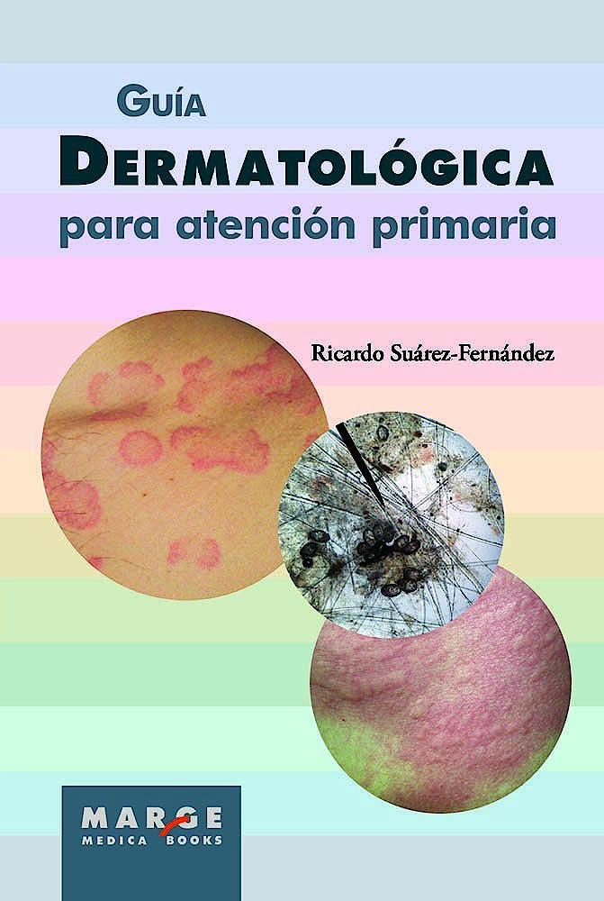 Portada del libro 9788415340874 Guía Dermatológica para Atención Primaria