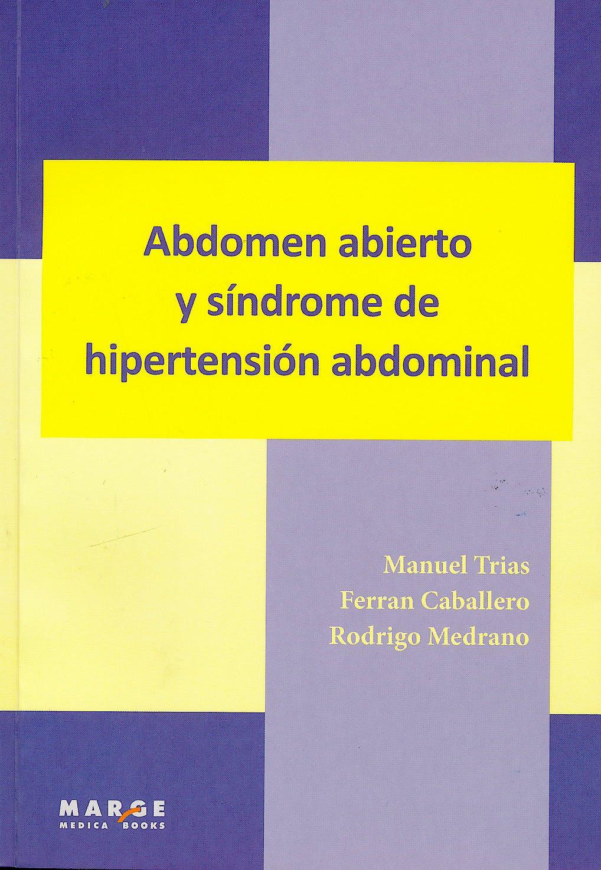Portada del libro 9788415340904 Abdomen Abierto y Síndrome de Hipertensión Abdominal