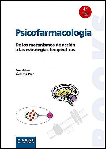 Portada del libro 9788415340973 Psicofarmacologia. de los Mecanismos de Accion a las Estrategias Terapeuticas