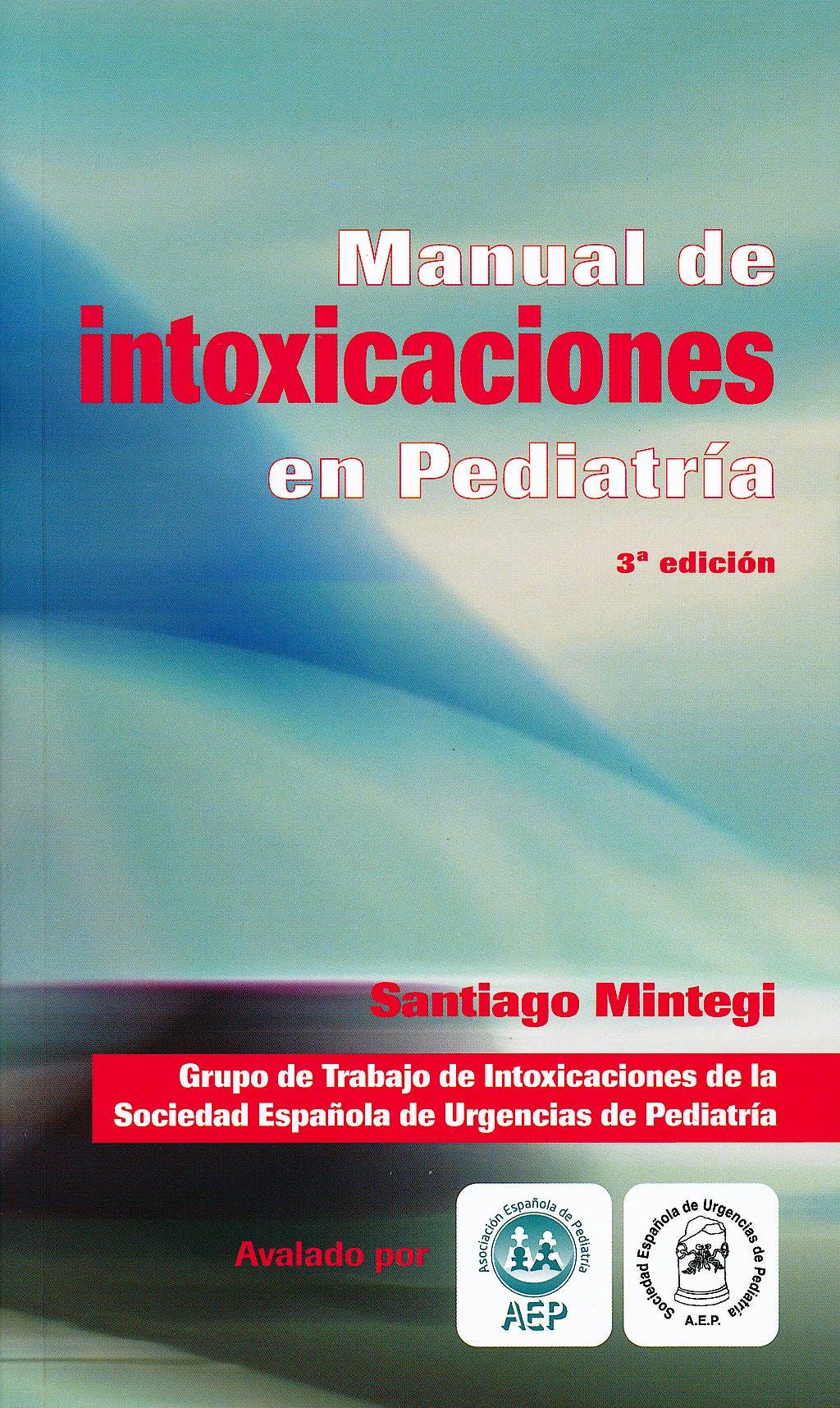 Portada del libro 9788415351108 Manual de Intoxicaciones en Pediatría